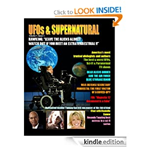 UFOS & SUPERNATURAL MAGAZINE. Issue 3 (Monthly Magazine of the Occult, Supernatural, Extraterrestrials & Unexplained Mysteries)