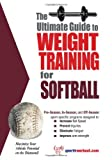 Ultimate Guide to Weight Training for Softball