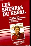 Les Sherpas du N�pal : Montagnards bo...