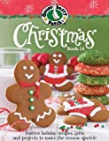 Gooseberry Patch Christmas Book 14: Festive holiday recipes, gifts and projects to make the season sparkle (0848736591) by Gooseberry Patch