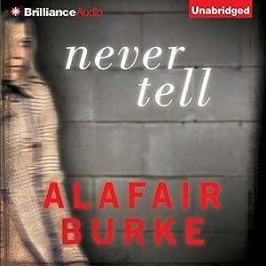 Never Tell Audiobook