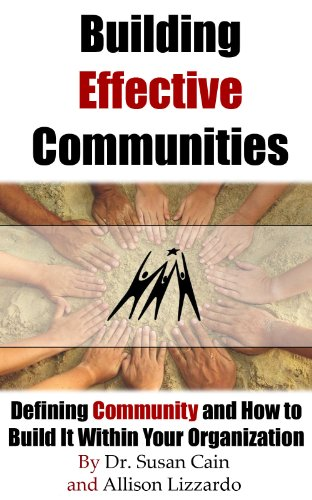 Susan Cain - Building Effective Communities (English Edition)