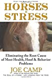 img - for Horses & Stress - Eliminating The Root Cause of Most Health, Hoof, and Behavior Problems: From The Soul of a Horse book / textbook / text book
