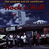 Various Artists The Golden Age of American Rock 'n' Roll Vol.7: Hot 100 Hits 1954-1963