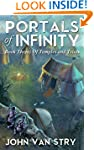 Portals of Infinity: Book Three: Of T...