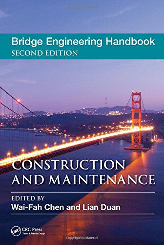 Bridge Engineering Handbook, Five Volume Set, Second Edition: Bridge Engineering Handbook, Second Edition: Construction and Maintenance