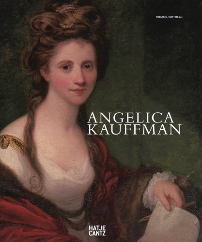 Angelica Kauffman: A Woman of Immense Talent