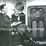 Recordingsby Porcupine Tree