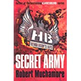 Secret Army (Henderson`s Boys)by Robert Muchamore