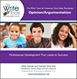 img - for The Write Tools for Common Core State Standards: Opinion/Argumentation (The Write Tools) book / textbook / text book