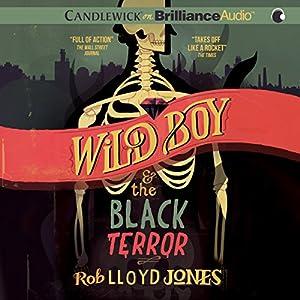 Wild Boy and the Black Terror Audiobook
