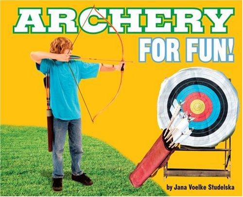Archery for Fun! (For Fun!)