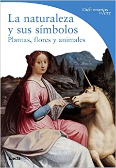 Naturaleza y sus simbolos / Nature and its symbols (Dicc.Arte