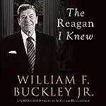 The Reagan I Knew | William F. Buckley