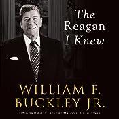 The Reagan I Knew | [William F. Buckley]