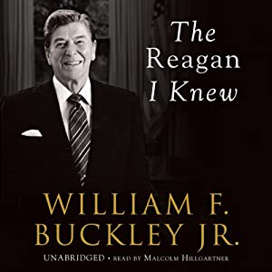 The Reagan I Knew | [William F. Buckley]