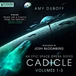 Cadicle: An Epic Space Opera Series, Volumes 1-3 | Amy DuBoff