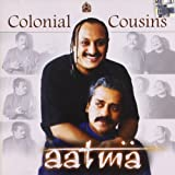 Aatma - Colonial Cousins(indian/new age world music,Fusion/hariharan,Laslie Lewis) ~ Colonial Cousins