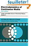 Electrodynamics of Continuous Media:...