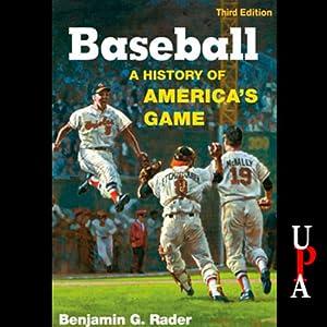 Baseball: A History of America's Game | [Benjamin G. Rader]