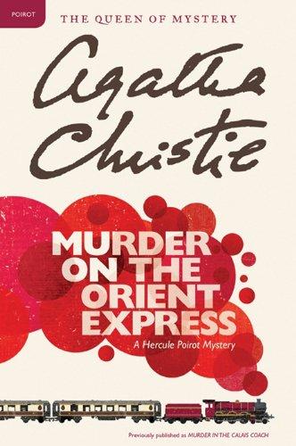 Agatha Christie - Murder on the Orient Express (Hercule Poirot Mysteries)