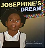 img - for Josephine's Dream by Joan Betty Stuchner (2008-05-01) book / textbook / text book