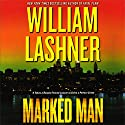 Marked Man Audiobook by William Lashner Narrated by Richard Rohan