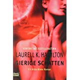 """Gierige Schattenvon """"Laurell K. Hamilton"""""""