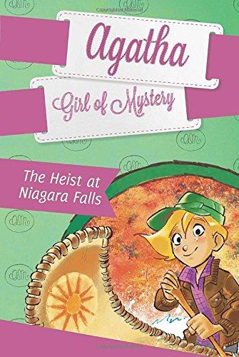 The Heist at Niagara Falls (Agatha Girl of Mystery)