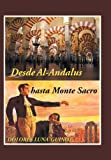 img - for Desde Al-Andalus Hasta Monte Sacro (Spanish Edition) book / textbook / text book