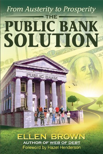 the-public-bank-solution-from-austerity-to-prosperity
