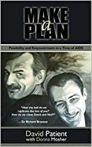Make A Plan: Possibility And Empowerment In A Time Of Aids
