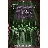 Commissioned with Power: An Overview of the Gifts of the Spirit