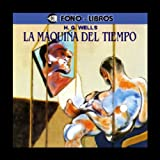 img - for la maquina del tiempo (Spanish Edition) book / textbook / text book
