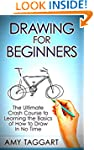 Drawing: For Beginners! - The Ultimat...