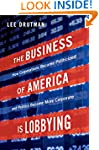 The Business of America is Lobbying:...