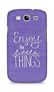 AMEZ enjoy the little things Back Cover For Samsung Galaxy S3 i9300