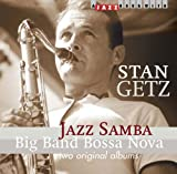 Jazz Samba/Big Band Bossa Stan Getz