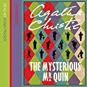 The Mysterious Mr. Quin (       UNABRIDGED) by Agatha Christie Narrated by Hugh Fraser