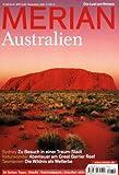 Australien: Sydney: Zu Besuch in einer Traum-Stadt. Naturwunder: Abenteuer am Great Barrier Reef. Tasmanien: Die Wildnis als Welterbe. 20 Seiten Tipps. Städte. Nationalparks. Draussen aktiv