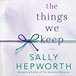 The Things We Keep | Sally Hepworth