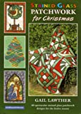 img - for Stained Glass Patchwork for Christmas book / textbook / text book