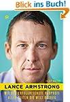 Lance Armstrong: Wie der erfolgreichs...