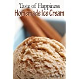 Taste of Happiness - Homemade Ice Cream