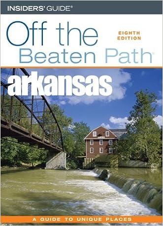 Arkansas Off the Beaten Path, 8th (Off the Beaten Path Series) written by Patti DeLano