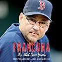 Francona: The Red Sox Years Audiobook by Terry Francona, Dan Shaughnessy Narrated by Jeff Gurner