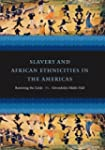 Slavery and African Ethnicities in th...