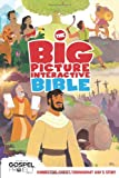 img - for The Big Picture Interactive Bible for Kids, Hardcover: Connecting Christ Throughout God's Story (The Gospel Project) book / textbook / text book