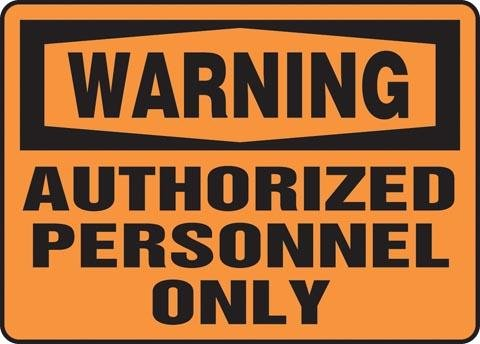 "Accuform Signs Aluminum ""Warning Authorized Personnel Only\"" 10\"" X 14\"""