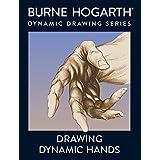 Drawing Dynamic Handsby Burne Hogarth